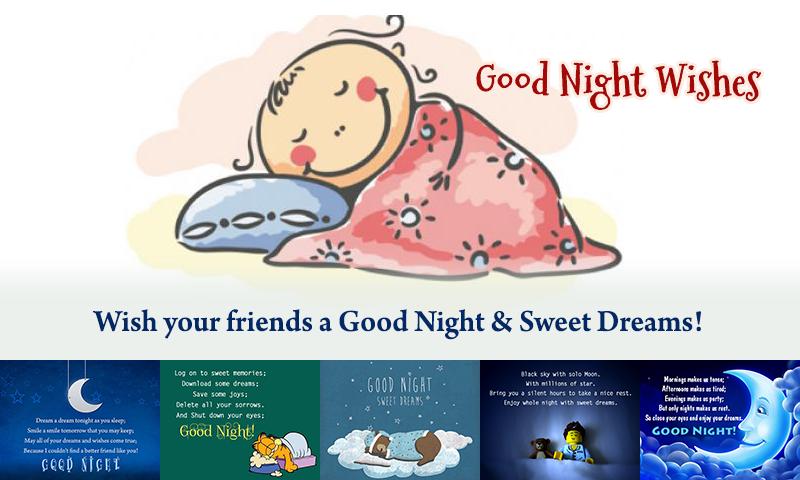 晚安图片是晚安祝福,浪漫的话,灵感报价...在图片的*集合。你可以分享你晚安照片到Facebook,Twitter,WhatsApp的,设置壁纸,请发送电子邮件到你的爱人,家人,朋友和亲人。英***在晚安图片主要特点***晚安图片被分为3类:浪漫晚安,励志晚安,晚安祝福   Romantic晚安:说晚安,以你的心上人浪漫的话,让你的爱人知道你有多么想念他/她睡前。   Inspirational晚安:发送励志晚安照片给你的朋友,家
